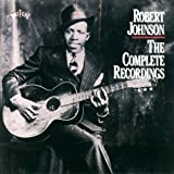 The Complete Recordingsby Robert Johnson