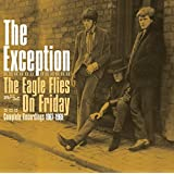 Eagle Flies on Friday: Complete Recordings 1967-69