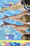 Golden Girls #16 (Camp Confidential) (0448445417) by Melissa J. Morgan
