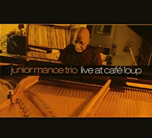 Junior Mance With A Lotta Help From My Friends