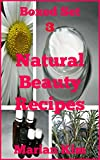 Boxed Set 3 Natural Beauty Recipes