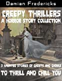 Creepy Thrillers-A Horror Story Collection