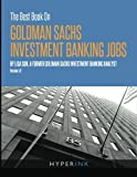 img - for The Best Book On Goldman Sachs Investment Banking Jobs book / textbook / text book