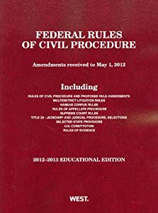 Download ebook Federal Rules of Civil Procedure, 2012-2013 Educational Edition