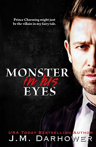 J.M. Darhower - Monster in His Eyes (English Edition)