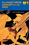 The Early Greek Concept of the Soul (Mythos: The Princeton/Bollingen Series in World Mythology)