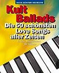 Kult Ballads. Die 50 sch�nsten Love S...