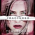 Fractured: Slated Trilogy, Book 2 Hörbuch von Teri Terry Gesprochen von: Kathryn Drysdale