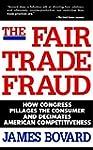 The Fair Trade Fraud: How Congress Pi...