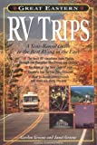 Great Eastern RV Trips: A Year-Round Guide to the Best Rving in the East