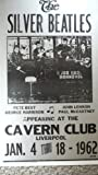 Ron's Past and Present Silver Beatles At The Cavern Club 1962 Poster