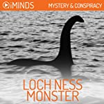 The Loch Ness Monster: Mystery & Conspiracy |  iMinds