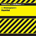 Hamlet: CliffsNotes Audiobook by Carla Lynn Stockton, B.A., M.A., C.A.S. Narrated by Dan John Miller