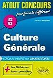 Culture Générale Concours d'Entrée aux Grandes Écoles ECS ECE...