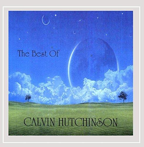 Calvin Hutchinson - The Best Of Calvin Hutchinson