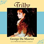 Trilby | George du Maurier