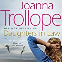 Daughters-in-Law (       UNABRIDGED) by Joanna Trollope Narrated by Julia Franklin