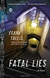 img - for Fatal Lies: A Novel (Mortalis) book / textbook / text book