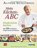 Mein Küchen-ABC - Kinderleicht kochen