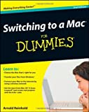 img - for Switching to a Mac For Dummies (For Dummies (Computers)) by Arnold Reinhold (11-Sep-2009) Paperback book / textbook / text book