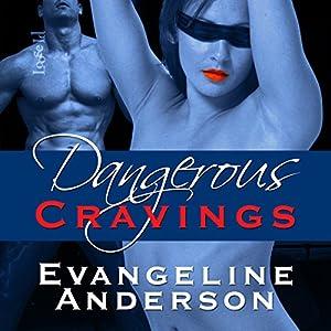 Dangerous Cravings Audiobook