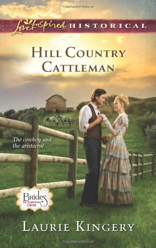 Hill Country Cattleman (Love Inspired Historical)