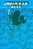Michael Hurd: Jonah-Man Jazz