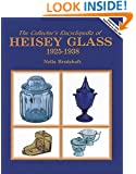 The Collector's Encyclopedia of Heisey Glass 1925-1938