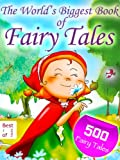 img - for 500 Fairy Tales - The World's Biggest Book of Fairy Tales. By the Brothers Grimm, Andersen and other Storytellers [Illustrated Edition] book / textbook / text book