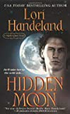 Hidden Moon (0312949170) by Handeland, Lori