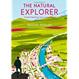 Natural Explorer: In Search of the Extraordinary Journeyby Tristan Gooley
