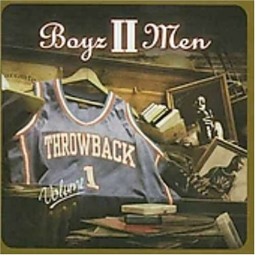 Boyz II Men - Throwback Vol 1 - Zortam Music
