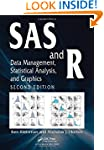 SAS and R: Data Management, Statistic...