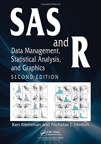 Sas And R: Data Management, Statistical Analysis, And Graphics, Second Edition