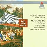 Telemann: Musique de Table - Frans Bruggen conducts Concerto Amsterdam (4 disc set)