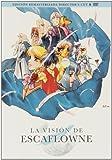 La visión de escaflowne (Ed. remasterizada dirctor's cut) [DVD]