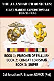 img - for The Al Anbar Chronicles: First Marine Expeditionary Force--Iraq book / textbook / text book