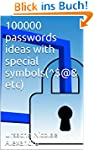 100000 passwords ideas with special s...