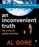 An Inconvenient Truth: The Crisis Of Global Warming (Turtleback School & Library Binding Edition) (1417771143) by Gore, Albert