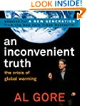 An Inconvenient Truth: The Crisis of...