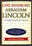 ABRAHAM LINCOLN, THE PRAIRIE YEARS AND THE WAR YEARS