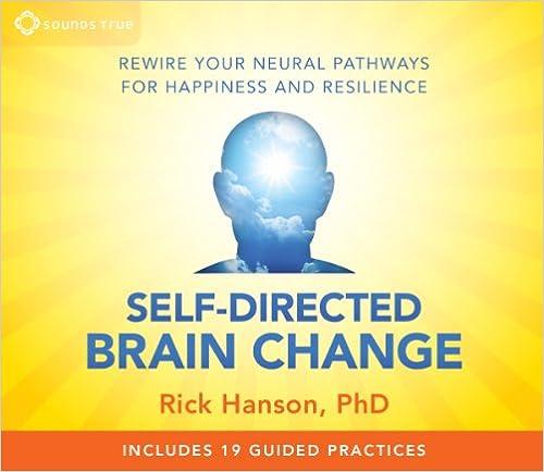 Change Brain Change Body Self-directed Brain Change