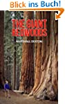 The Giant Redwoods: California's Maje...