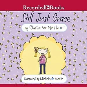 Still Just Grace | [Charise Mericle Harper]