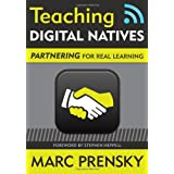 Teaching Digital Natives: Partnering for Real Learningpar Marc R. Prensky