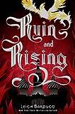 Ruin and Rising (The Grisha Book 3)