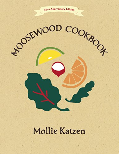 Download The Moosewood Cookbook: 40th Anniversary Edition
