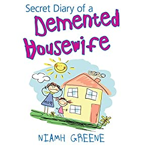 Secret Diary of a Demented Housewife Audiobook