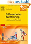 Differenziertes Krafttraining: mit Sc...