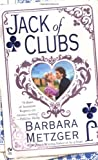 Jack of Clubs (The House of Cards Trilogy, Book 2)